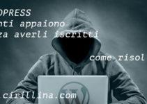 wordpress-utenti-appaiono-senza-averli-iscritti